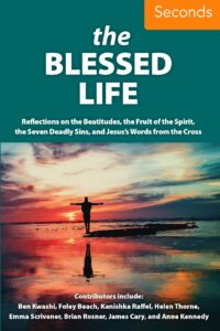 The Blessed Life (Seconds)