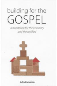Building for the Gospel
