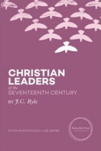 Christian Leaders of the Seventeenth Century