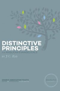 Distinctive Principles for Anglican Evangelicals