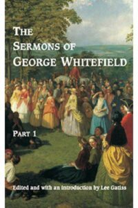 The Sermons of George Whitefield Part 2